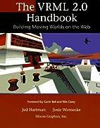The VRML 2.0 Handbook: Building Moving…