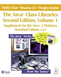Kramer, Douglas: The Java Class Libraries: Supplement for the Java 2 Platform Standard Edition