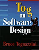 Tognazzini, Bruce: Tog on Software Design