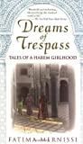 Mernissi, Fatima: Dreams of Trespass: Tales of a Harem Girlhood