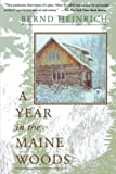 Heinrich, Bernd: A Year in the Maine Woods