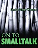 Winston, Patrick Henry: On to Smalltalk
