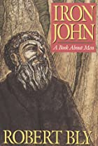 Iron John: A Book About Men by Robert Bly