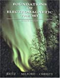 Reitz, John R.: Foundations of Electromagnetic Theory