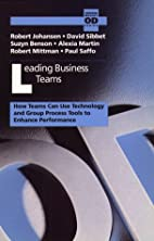 Leading Business Teams: How Teams Can Use…