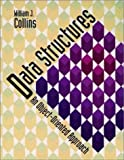 Collins, William J.: Data Structures: An Object-Oriented Approach