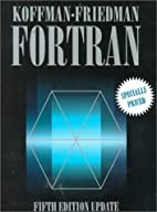 FORTRAN by Elliot B. Koffman