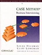 Case* Method: Business Interviewing (Case…