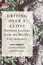 Driving over a Cliff?: Business Lessons from…