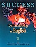 Walker, James: Success: Communicating in English