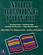 More Reading Power: Reading Faster, Thinking…