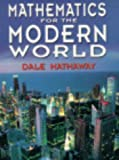 Hathaway, Dale K.: Mathematics for the Modern World