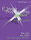 Auer, Ken: Extreme Programming Applied: Playing to Win