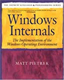 Pietrek, Matt: Windows Internals: The Implementation of the Windows Operating Environment