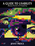 Preece, Jenny: A Guide to Usability: Human Factors in Computing