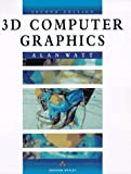 Watt, Alan H.: 3D Computer Graphics
