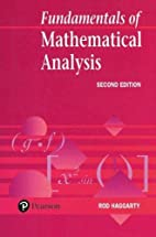 Fundamentals of Mathematical Analysis by Rod…