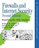Cheswick, William R.: Firewalls and Internet Security: Repelling the Wily Hacker