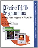 Harrison, Mark: Effective Tcl/Tk Programming: Writing Better Programs in Tcl and Tk