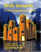 Web Security: A Step-by-Step Reference Guide…