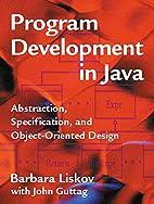 Program Development in Java: Abstraction,…