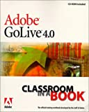 Adobe Creative Team: Adobe(R) GoLive(R) 4.0 Classroom in a Book