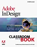 Adobe Creative Team: Adobe InDesign Classroom in a Book
