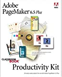 Adobe Creative Team: Adobe(R) PageMaker(R) 6.5 Plus Productivity Kit