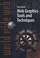 Web Graphics Tools and Techniques by Peter…