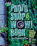 Dayton, Linnea: The Photoshop 4 Wow! Book with CDROM