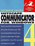 Castro, Elizabeth: Netscape Communicator 4 for Windows Visual Quick Start Guide