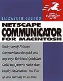 Castro, Elizabeth: Netscape Communicator 4 for Macintosh (Visual QuickStart Guide)