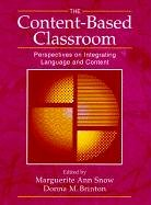 The Content-Based Classroom: Perspectives on…