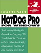 Hotdog Pro Windows (Visual QuickStart Guide)…