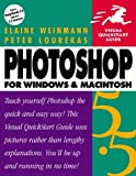 Weinmann, Elaine: Photoshop 5.5 for Windows & Macintosh, Second Edition (Visual QuickStart Guide)