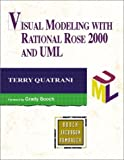 Quatrani, Terry: Visual Modeling With Rational Rose 2000 and Uml