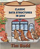 Budd, Timothy: Classic Data Structures in Java