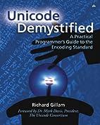 Unicode Demystified: A Practical…