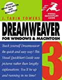 Towers, J. Tarin: Dreamweaver 3 for Windows and Macintosh: Visual Quickstart Guide