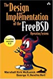 McKusick, Marshall Kirk: The Design And Implementation Of The Freebsd Operating System