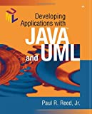 Reed, Paul R.: Developing Applications With Java and Uml