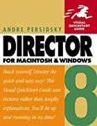 Director 8 for Macintosh and Windows by…