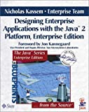 Kassem, Nicholas: Designing Enterprise Applications: With the Java 2 Platform, Enterprise Edition