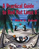 Sobell, Mark G.: A Practical Guide to Red Hat Linux 8