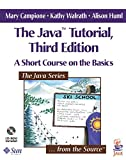 Campione, Mary: The Java Tutorial: A Short Course on the Basics