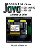 Pawlan, Monica: Essentials of the Java Programming Language: A Hands-On Guide