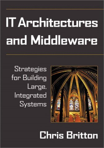 it-architectures-and-middleware-strategies-for-building-large-integrated-systems