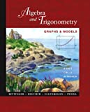 Bittinger, Marvin L.: Algebra and Trigonometry: Graphs and Models, A Unit Circle Approach with Graphing Calculator Manual
