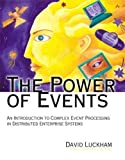 Luckham, David: The Power of Events: An Introduction to Complex Event Processing in Distributed Enterprise Systems