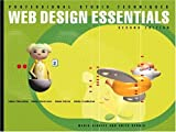 Giudice, Maria: Web Design Essentials : For Adobe Photoshop 6, Illustrator 9, Golive 5 and Livemotion
